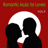 Romantic Music For Lovers, Vol. 9 by Various Artists
