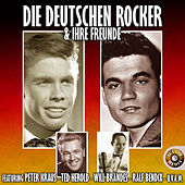 Play & Download Die Deutschen Rocker & Ihre Freunde by Various Artists | Napster