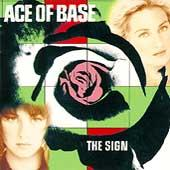 Play & Download The Sign by Ace Of Base | Napster