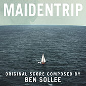 Play & Download Maidentrip (Original Motion Picture Score) by Ben Sollee | Napster