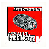 Assault On Precinct 13 by John Carpenter