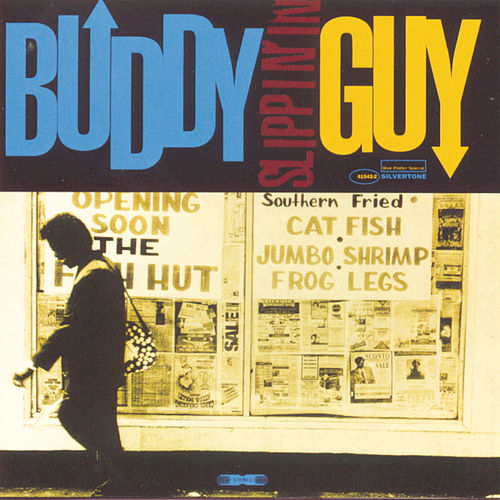 Play & Download Slippin' In by Buddy Guy | Napster