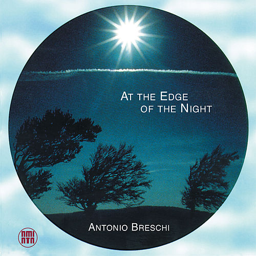 Play & Download At the Edge of the Night by Antonio Breschi | Napster