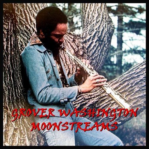 Moonstreams von Grover Washington, Jr.