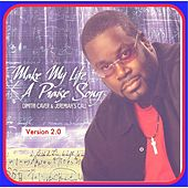 Make My Life a Praise Song (Version 2.0) by Dimitri Caver