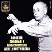 Bruckner: Symphony No. 8 by Wilhelm Furtwängler