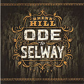 Play & Download Ode to Selway by Brenn Hill | Napster