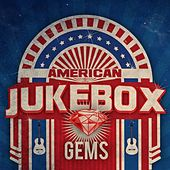 Play & Download American Jukebox Gems by Various Artists | Napster
