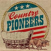 Play & Download Country Pioneers by Various Artists | Napster