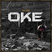 Play & Download Oke by The Game | Napster