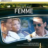 Play & Download Pour Une Femme by Armand Amar | Napster