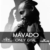 Only Gyal - Single by Mavado