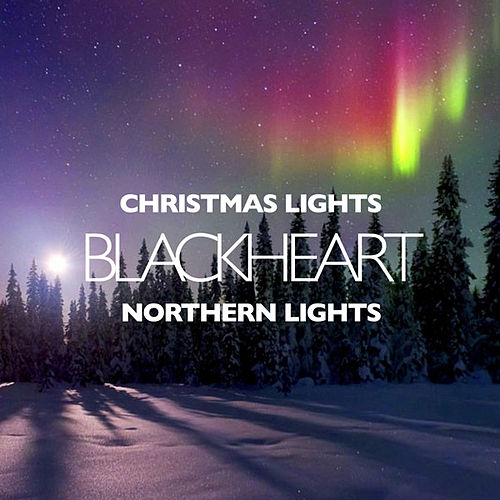 Play & Download Christmas Lights - Single by Blackheart | Napster