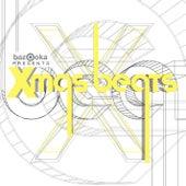 Play & Download Bazooka Presents Xmas Beats by Various Artists | Napster