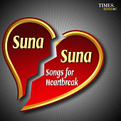 Play & Download Suna Suna … Songs for Heartbreak by Various Artists | Napster