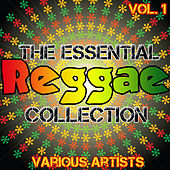 Play & Download The Essential Reggae Collection Vol. 1 by Various Artists | Napster