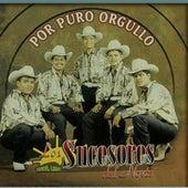 Play & Download Por Puro Orgullo by Los Sucesores Del Norte   Napster