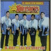 Play & Download A Ver... ¡sì Es Cierto! by Los Sucesores Del Norte   Napster