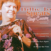 Play & Download Billie Jo Spears Sings Country by Billie Jo Spears | Napster
