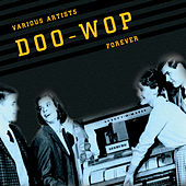 Doo Wop Forever by Various Artists