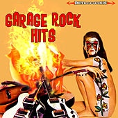 Play & Download Garage Rock Hits by Various Artists | Napster