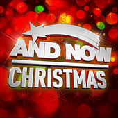 And Now Christmas by Various Artists
