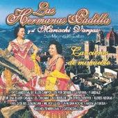 Las Hermanas Padilla Y El Mariachi Vargas - Sus Mejores 15 Éxitos Canciones De Mi Pueblo by Mariachi Vargas de Tecalitlan