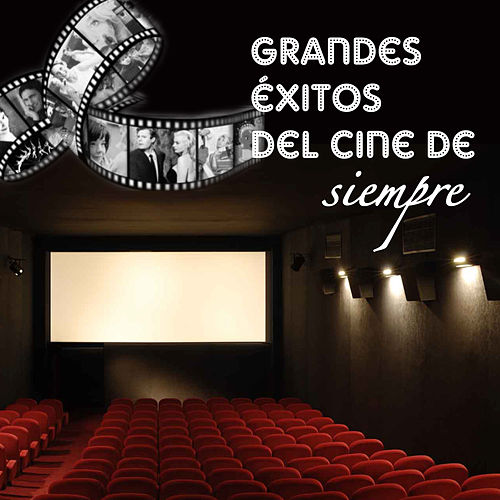 Grandes Éxitos Del Cine De Siempre by Various Artists