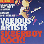 Play & Download Sk8terboy Rock!, Vol. 1 by Various Artists | Napster