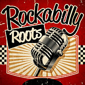Play & Download Rockabilly Roots by Various Artists | Napster