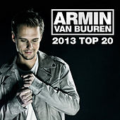 Play & Download Armin van Buuren's 2013 Top 20 by Various Artists | Napster
