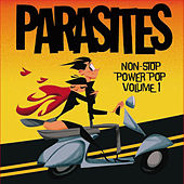 Play & Download Non-Stop Power Pop, Vol. 1 by Parasites | Napster