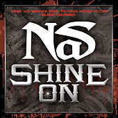 Play & Download Shine On by Nas | Napster