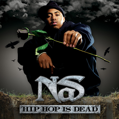 Play & Download Hip Hop Is Dead (Edited) by Nas | Napster