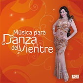 Play & Download Música para la Danza del Vientre by Various Artists | Napster