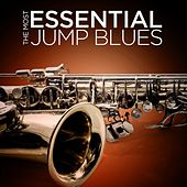 The Most Essential Jump Blues by Various Artists