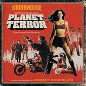 Grindhouse: Robert Rodriguez's Planet Terror by Various Artists