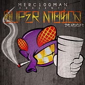 Play & Download Merc100man Presents: Super Mosca, Vol. 1 by Various Artists | Napster