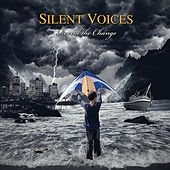 Play & Download Reveal the Change by Silent Voices | Napster