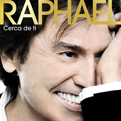 Play & Download Cerca De Tí by Raphael | Napster