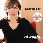 Play & Download 18 Again: An Anthology by Amy Rigby | Napster