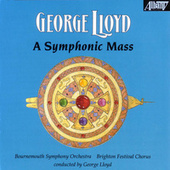 A Symphonic Mass by George Lloyd