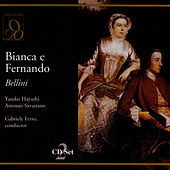 Play & Download Bianca e Fernando by Vincenzo Bellini | Napster