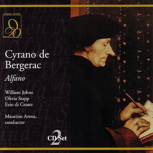 Play & Download Cyrano de Bergerac by Franco Alfano | Napster