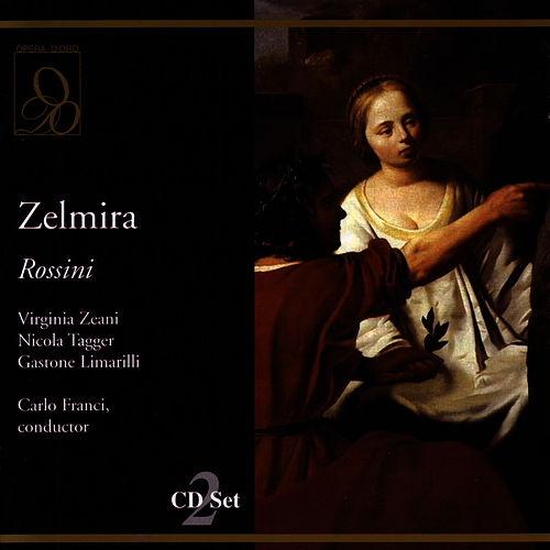 Zelmira by Gioachino Rossini