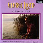 Play & Download Symphony No. 5 by George Lloyd | Napster