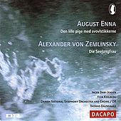 Play & Download Enna: Lille pige med svovlstikkerne (Den) / ZEMLINSKY: Die Seejungfrau by Various Artists | Napster