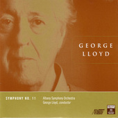 Play & Download Symphony No. 11 by George Lloyd | Napster