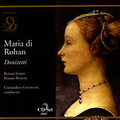 Play & Download Maria di Rohan by Gaetano Donizetti | Napster