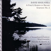 Play & Download The Wind Music of David Maslanka by David Maslanka | Napster